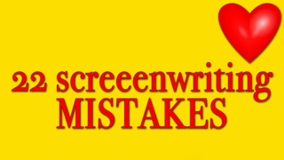 ++ 22 Screenwriting Mistakes