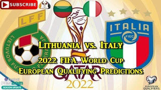 Lithuania vs. Italy | 2022 FIFA World Cup European Qualifiers | Predictions PES 2021