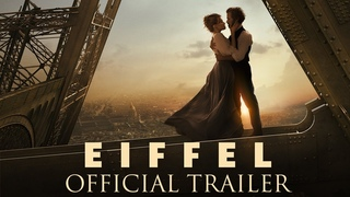 EIFFEL - Official Trailer