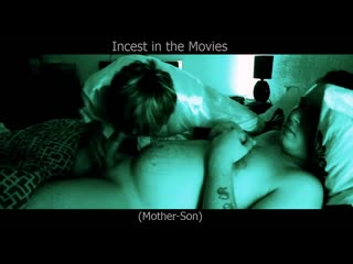Incest in the Movies - Episode 05 (Mother-Son)