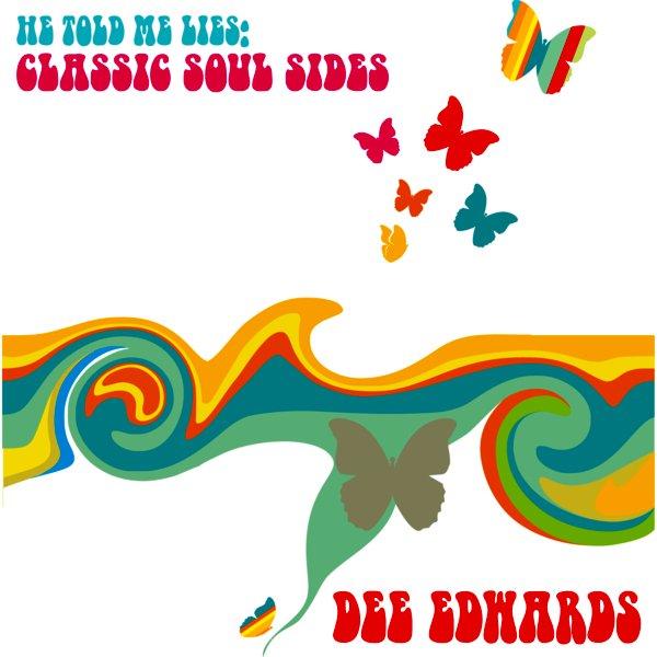 Dee Edwards album He Told Me Lies: Classic Soul Sides