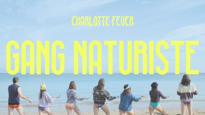 Charlotte Fever Gang Naturiste