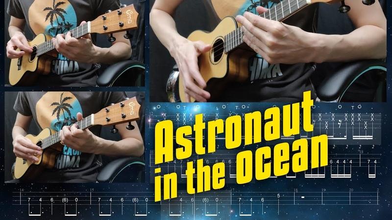 Astronaut in the Ocean Ukulele Cover Tabs