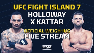 UFC Fight Island 7: Holloway vs. Kattar Official Weigh-In Live Stream - MMA Fighting