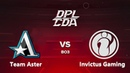 🔴DOTA 2[RU]Invictus Gaming vs Team Aster [Bo3] DPL-CDA S2, Playoff, Lower Bracket, Round 4