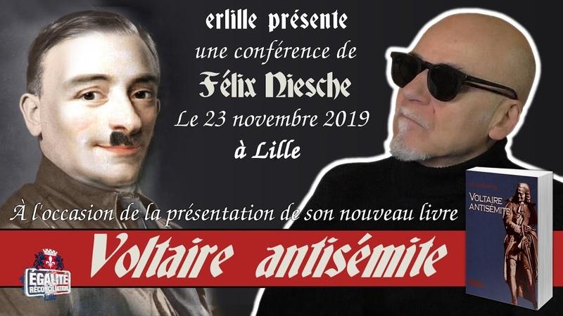 Conférence de Félix NIESCHE VOLTAIRE ANTISÉMITE