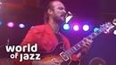 John Scofield live at the North Sea Jazz Festival • 13-07-1986 • World of Jazz