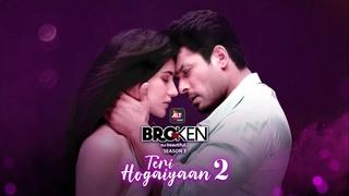 Teri Hogaiyaan 2 - Official Song | Vishal Mishra, Sidharth Shukla, Sonia Rathee | ALTBalaji