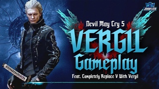 Devil May Cry 5 Vergil Gameplay ( Replace V with Vergil) | CAPCOM | PC Mods | 2020
