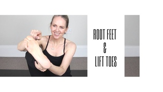 Root Feet & Lift Toes In Standing Yoga Poses. But Why