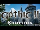 Gothic 2 - Khorinis - Unreal Engine 4