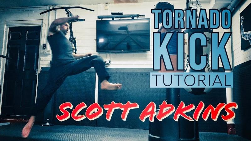 Scott Adkins Tornado Kick Tutorial