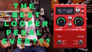 The Best Looper Pedal   The Boss RC-10R