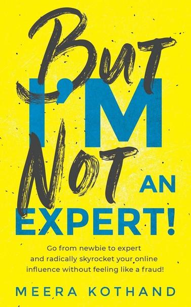 But I'm Not An Expert!