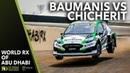 Baumanis v Chicherit Battle! 2019 FIA World Rallycross Abu Dhabi