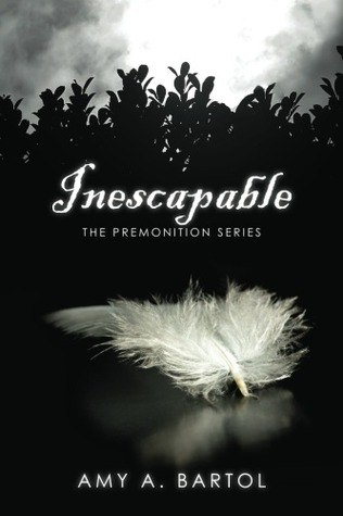 Inescapable (The Premonition #1)
