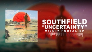 Southfield - Uncertainty