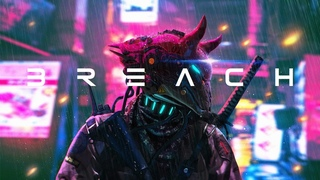 B R E A C H   Cyberpunk Darksynth Synthwave Mix  