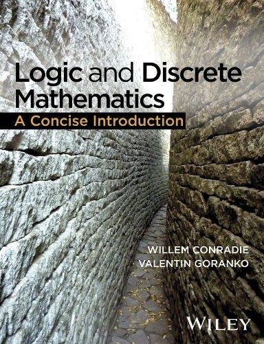 Logic and Discrete Mathematics A Concise Introduction