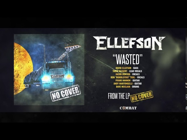 ELLEFSON WASTED OFFICIAL AUDIO