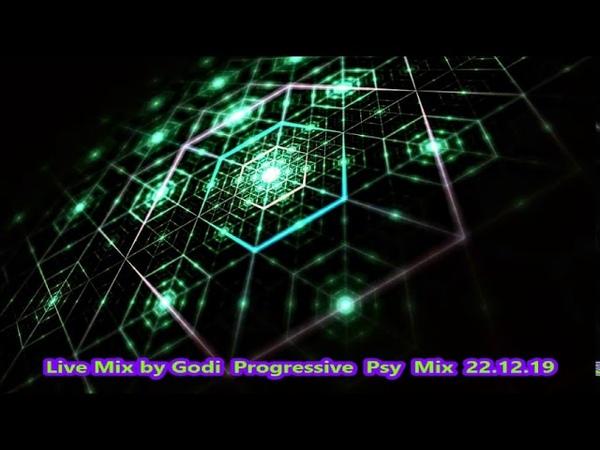 Live Mix by Godi Progressive Psy Mix 22 12 19