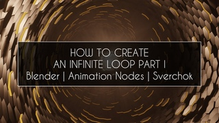 How to create an infinite loop PART I | Blender | Animation Nodes | Sverchok
