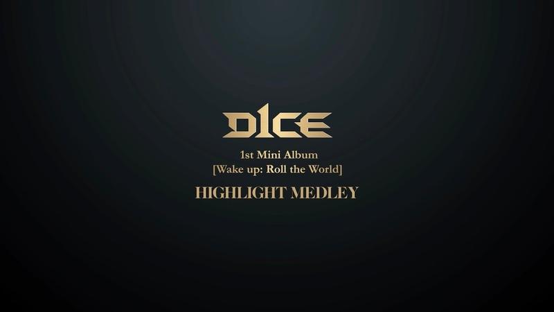 D1CE(디원스) 1st Mini Album [Wake up Roll the World] Highlight Medley