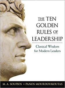 Ten Golden Rules of Leadership