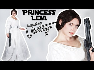 But Make It Vintage: Princess Leia || Ep. 3