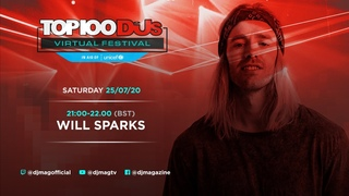 Will Sparks Live From The Top 100 DJs Virtual Festival 2020