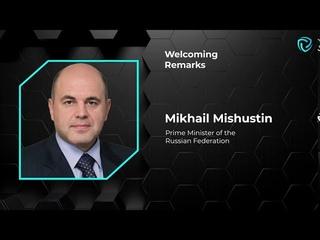 Welcoming Remarks. Mikhail Mishustin
