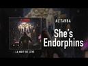 Al'Tarba She's Endorphins feat Bonnie Li
