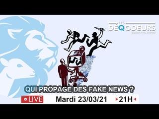 Qui propage des fake news ?
