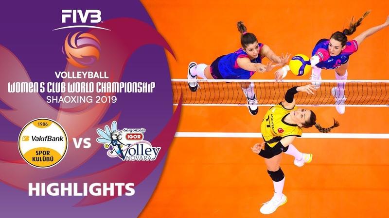 VakifBank Istanbul vs Novara Highlights Women's Volleyball Club World Champs 2019