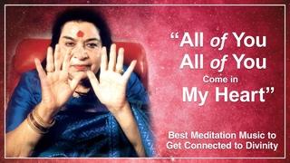 Лучшая музыка для сахаджа-йоги . The Best SahajaYoga Meditation Music