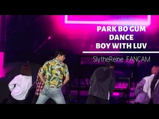 PARK BO GUM DANCE BOY WITH LUV BY BTS FANCAM IN MANILA!!! (sorry for my scream)