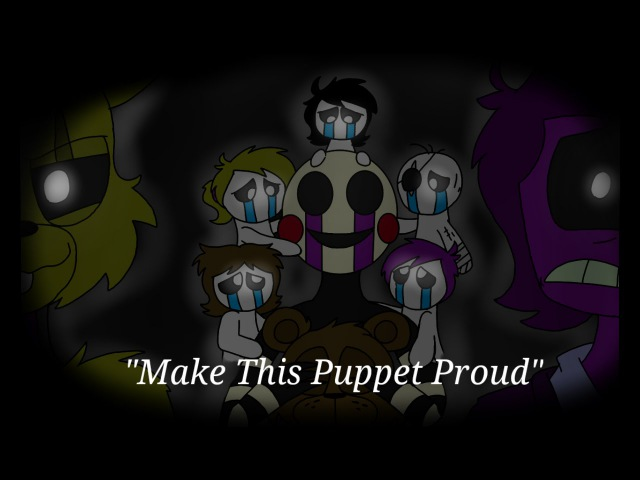 Make This Puppet Proud FNAF Animation Song by Adam Hoek