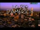 Rai Serie TV (2002) Lo Zio d'America ( Sica, 5^di8