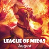 League Of Midas | August