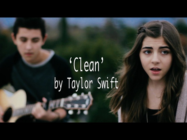 Clean by Taylor Swift cover by Jada Facer featuring Kyson Facer