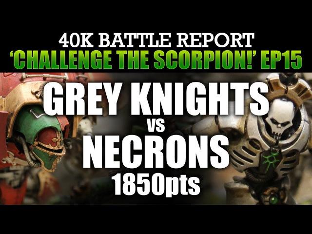 Grey Knights vs Necrons Warhammer 40K Battle Report CTS15 PURGE THE MACHINE! 1850pts | HD