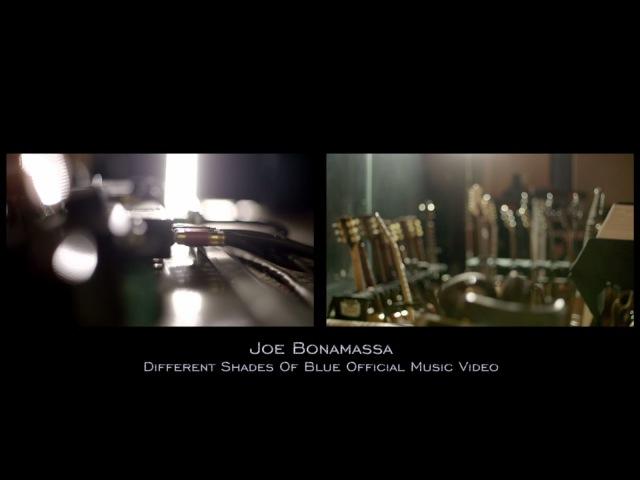 Joe Bonamassa Different Shades Of Blue Official Video