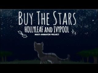 ☆Buy the Stars   Hollyleaf & Ivypool   Warriors MAP☆