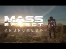 MASS EFFECT™ ANDROMEDA Official E3 2015 Announce Trailer