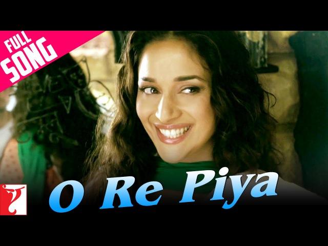 O Re Piya - Full Song   Aaja Nachle   Madhuri Dixit   Rahat Fateh Ali Khan  Salim-Sulaiman, Jaideep