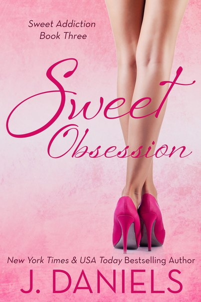 Sweet Obsession (Sweet Addiction #3)