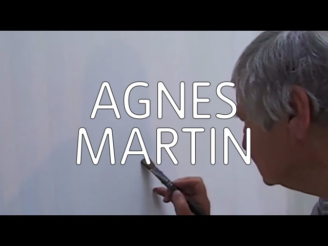 Artist Agnes Martin 'Beauty is in Your Mind' TateShots