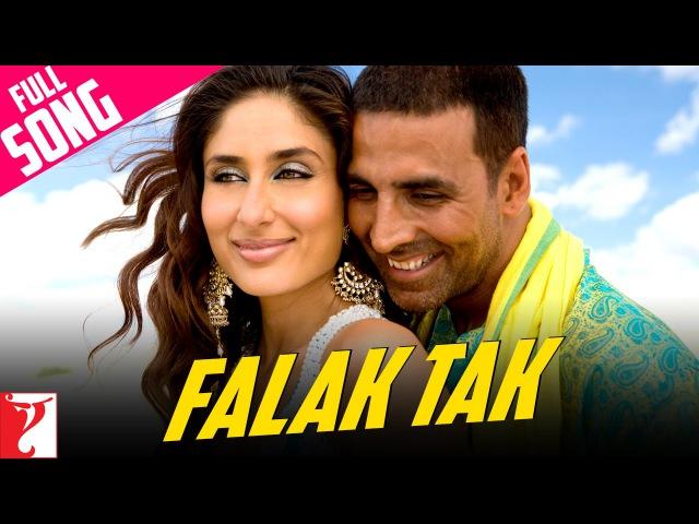 Falak Tak - Full Song   Tashan   Akshay Kumar   Kareena Kapoor   Udit Narayan   Mahalaxmi Iyer