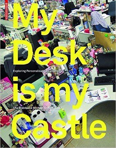 My Desk Is My Castle Exploring Personalization Cultures