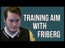 CS:GO - NiP Friberg explaining training_aim_csgo ! [Face commentary]